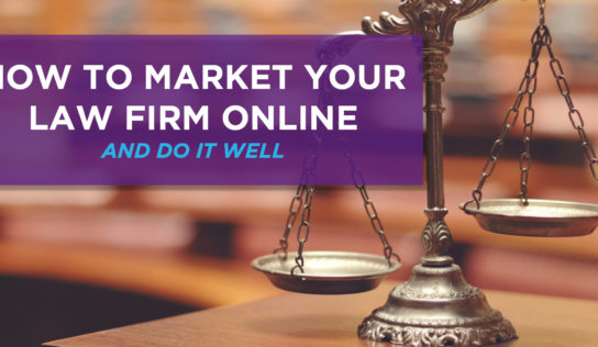 Marketing Your Law Firm – 5 Secrets To Building Your Online Presence